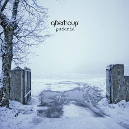 Afterhours – Padania