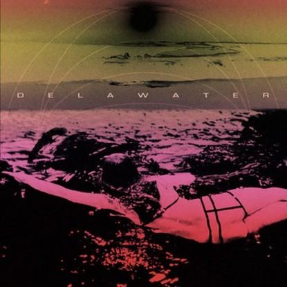 Delawater -Delawater EP