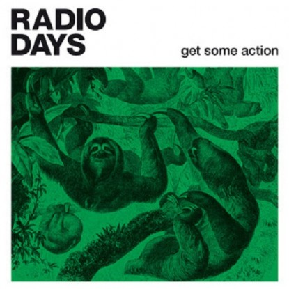 Radio Days – Get Some Action
