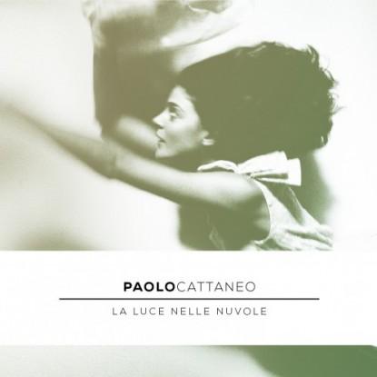 Paolo Cattaneo-La Luce Nelle Nuvole