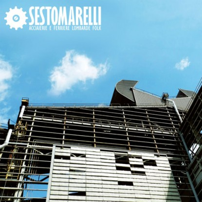 Sestomarelli-Acciaierie e Ferriere Lombarde Folk