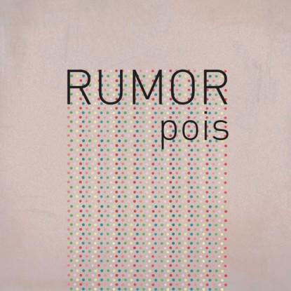 Rumor-Pois
