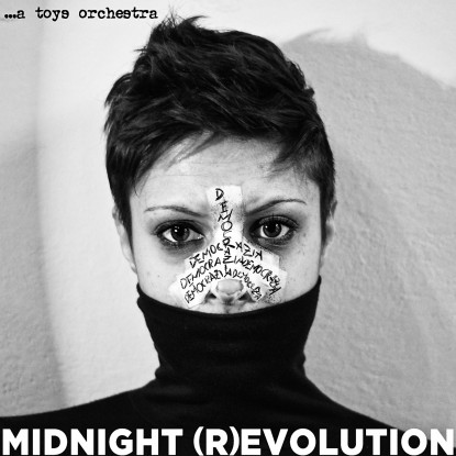 …A Toys Orchestra – Midnight (R)Evolution