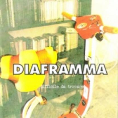 Diaframma – Difficile Da Trovare
