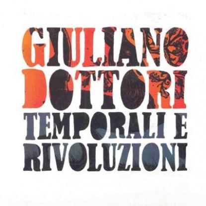 Giuliano Dottori – Temporali E Rivoluzioni