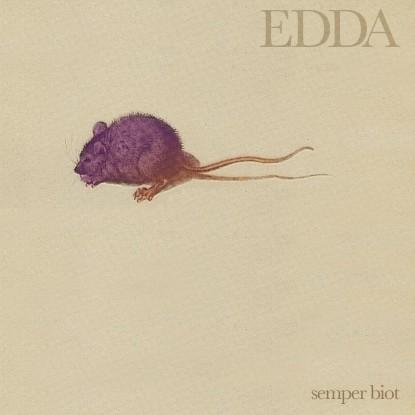 Edda – Semper Biot