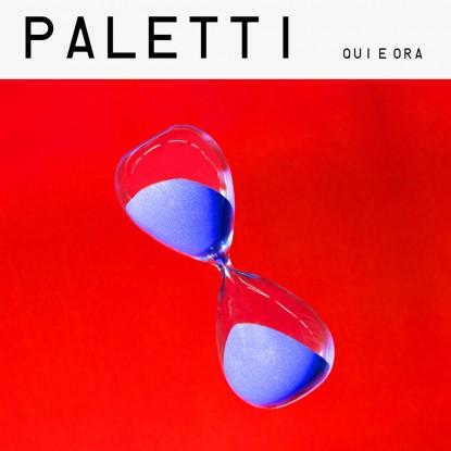 Paletti – Qui e Ora