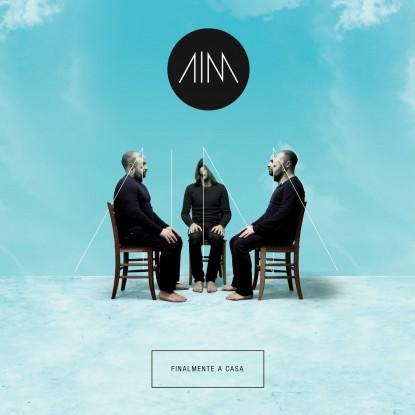 """AIM, """"Finalmente a Casa"""" è il nuovo album interamente in italiano"""