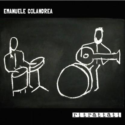Emanuele Colandrea (Cappello A Cilindro, Eva Mon Amour) rilegge il proprio passato e inizia un progetto solista