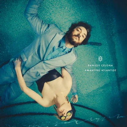 Daniele Celona : Amantide Atlantide