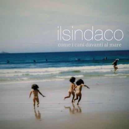 Nuovo disco de Il Sindaco il 9 ottobre
