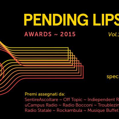Pending Lips Awards l'8 novembre a Sesto San Giovanni (MI)