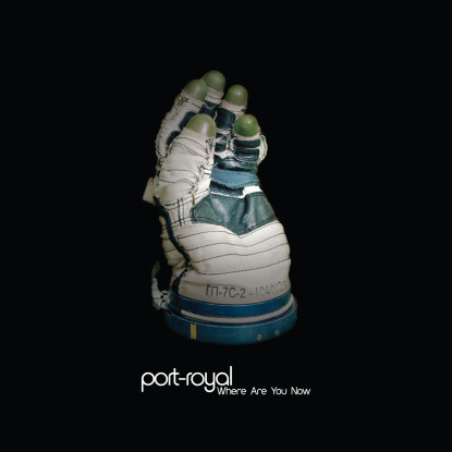Port Royal – Where Are You Now?