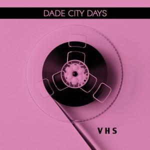 Dade City Days – VHS