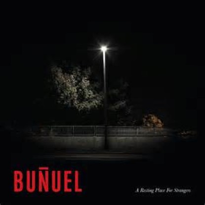 Buñuel – A resting place for strangers