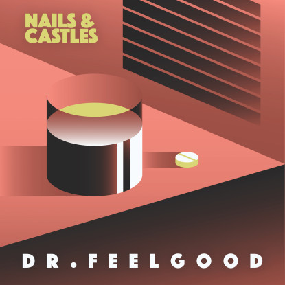 Esclusiva: Nails & Castles – Dr. Feelgood (free download)
