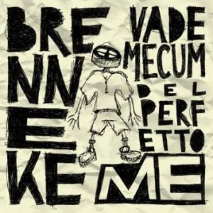 Brenneke – Vademecum Del Perfetto Me