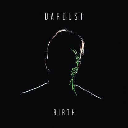 Dardust – Birth