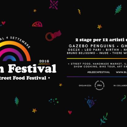 Bleech Festival a Piacenza dal 2 al 4 settembre