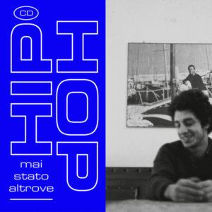 Mai Stato Altrove – Hip Hop