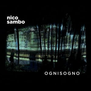 Nico Sambo – Ognisogno