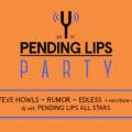 Le tre band selezionate per il Pending Lips Party