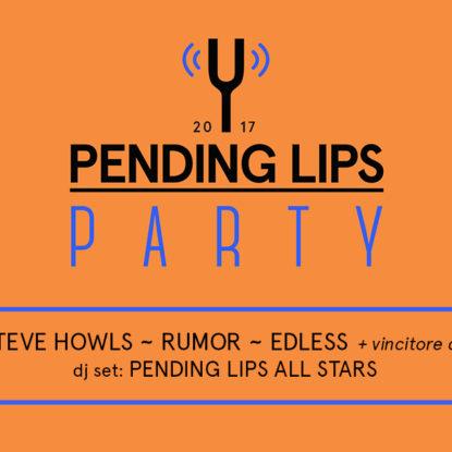 Pending Lips Party il 25 febbraio