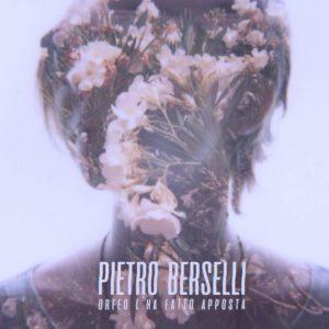 Pietro Berselli – Orfeo L'Ha Fatto Apposta