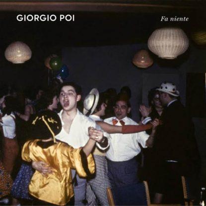 Giorgio Poi – Fa Niente
