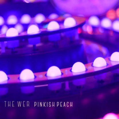 Esclusiva: The Wer – Pinkish Peach (download)