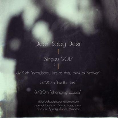 3 nuovi singoli per i Dear Baby Deer nel mese di marzo