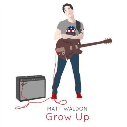Matt Waldon – Grow Up