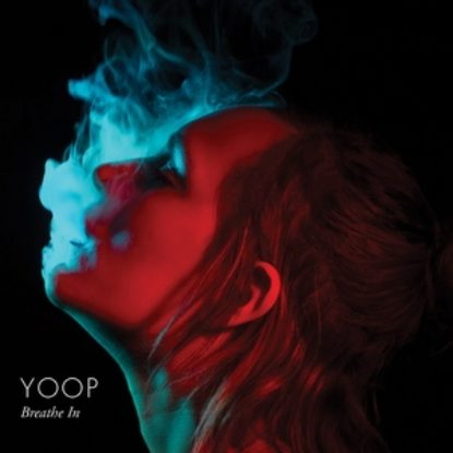 Anteprima: YOOP – Breathe In EP (streaming)