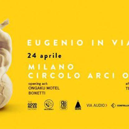 Vinci il biglietto per vedere Eugenio In Via Di Gioia il 24 aprile @Ohibò