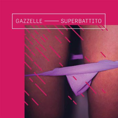 Gazzelle – Superbattito