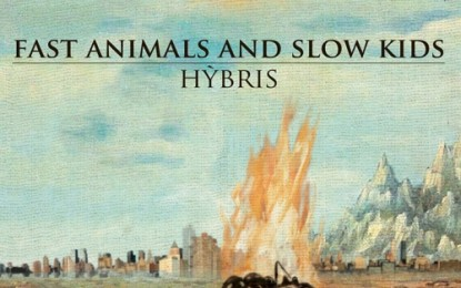 Fast Animals & Slow Kids – Hybris