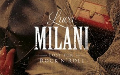 Luca Milani-Lost For Rock 'n' Roll