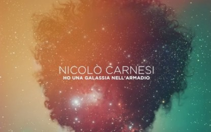 Nicolò Carnesi – Ho Una Galassia Nell'Armadio