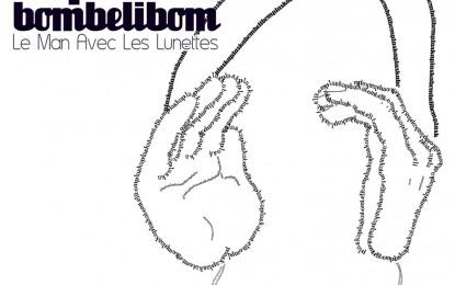 Le Man Avec Les Lunettes – Plaskaplaskabombelibom