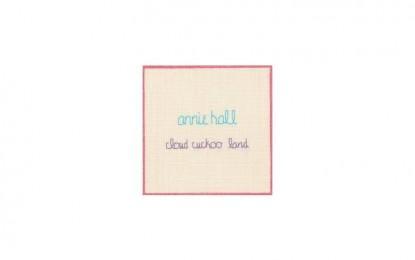Annie Hall – Cloud Cuckoo Land
