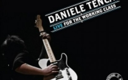 Daniele Tenca – Live For The Working Class