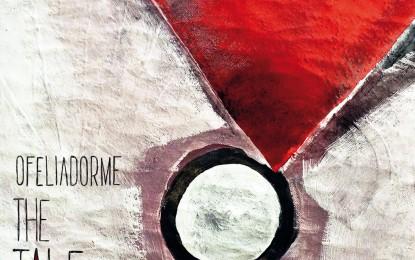 Ofeliadorme – The Tale EP
