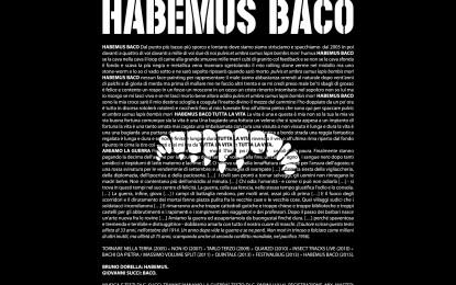 Bachi da Pietra – Habemus Baco
