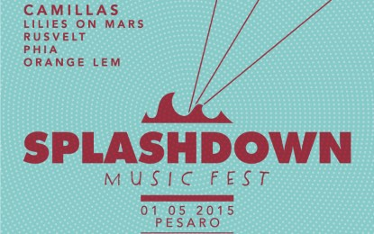 Il 1° maggio torna lo Splashdown Music Fest di Pesaro