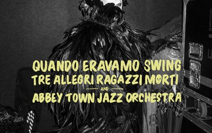Tre Allegri Ragazzi Morti: disco con la Abbey Town Jazz Orchestra