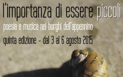 L'importanza di essere piccoli: poesia e musica nei borghi dell'Appennino dal 3 al 6 agosto