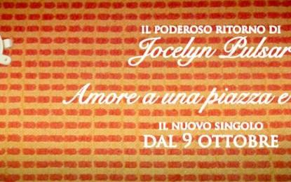 Singolo e album in autunno per Jocelyn Pulsar