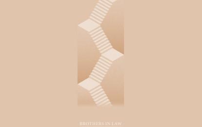 Ecco il nuovo singolo dei Brothers In Law