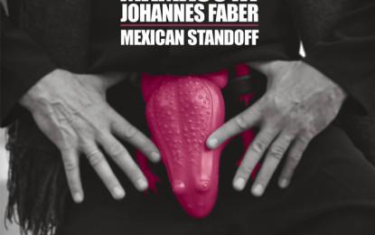 Mamasuya & Johannes Faber – Mexican Standoff
