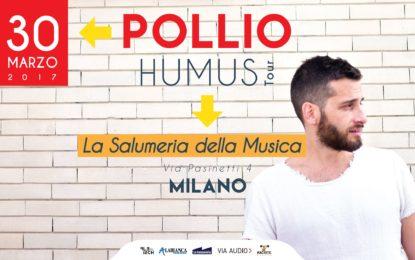 Vinci il biglietto per vedere Pollio il 30 marzo alla Salumeria della Musica a Milano